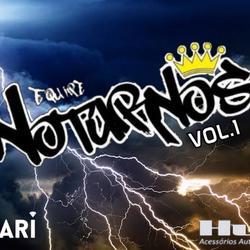 CD Equipe Noturnos vol.1