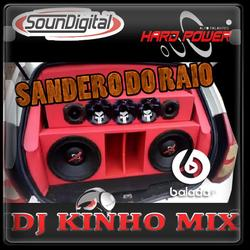 Sandero do Raio 2020 DJ Kinho Mix