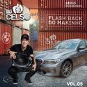 01 Flash Back Makinho 05 DJ Celso