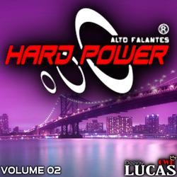 HARD POWER ALTO FALANTES - VOL 02