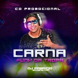 CD CARNAFUNK DA TROPA 2020