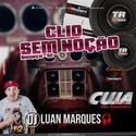 Clio Sem Nocao - DJ Luan Marques - 01