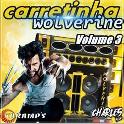 CD CARRETINHA WOLVERINE VOL 3