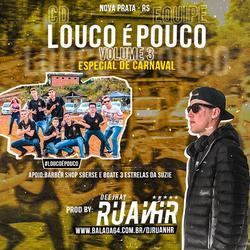 CD EQUIPE LOUCO E POUCO - ESP. CARNAVAL