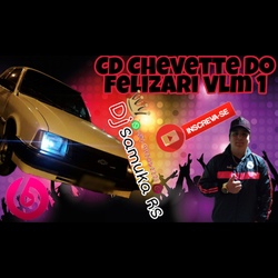 Cd Chevete Do Felizari volume 1
