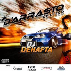 EQUIPE D ARASTO CHAPECO VL1 DJ DEHAFTA