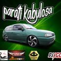 CD PARATI KABULOSA VOL 2 - 00 DJ Igor Fell