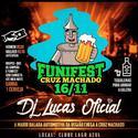 Funi Fest Edicao Cruz Machado 2019 - DJ Luan Marques - 01