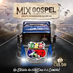 Mix Gospel  DJ Celso COM FALA
