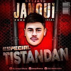 CD Especial Tistandan - Dj Janqui Oficial