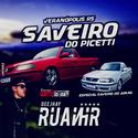 00 - CD Saveiro do Picetti - Especial Saveiro do Junao - DJ RuanHR