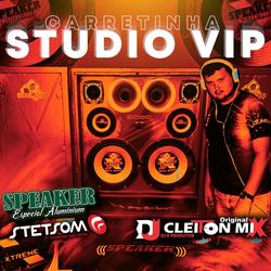 STUDIO VIP VOL 1 - DJCLEITONMIX