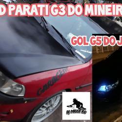 CD PARATI G3 DO MINEIRO E GOL G5 DO JEF