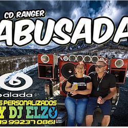 CD RANGER ABUSADA  MALA ABERTA DJ ELZO