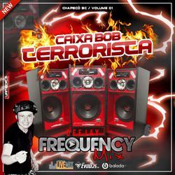 CD Caixa Bob Terrorista-DJ Frequemcy Mix