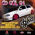 01- gol g4 sem limites - dj k8 o furacao automotivo