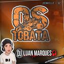 Equipe Os Tobata - DJ Luan Marques - 01
