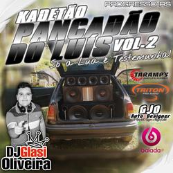 CD KADETAO PANCADAO DO LUIS VOL 2