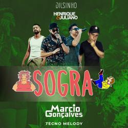 Dilsinho, Henrique & Juliano - Sogra (Marcio Gonçalves