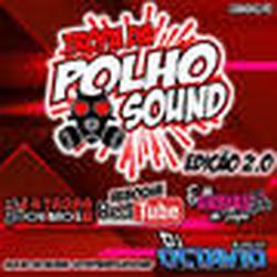 TROPA DA POLHO SOUND EDICAO 2.0
