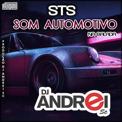 CD Sts Som Automotivo - - Na Balada