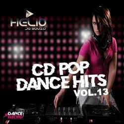 CD Pop Dance Hits Vol.13 ( DJ Helio De Souza )