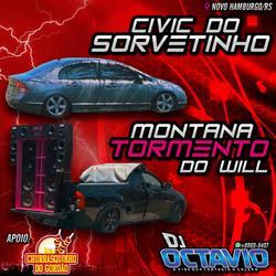 CIVIC DO SORVETINHO E MONTANA DO WILL