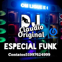 DJ CLAUDIO ORIGINAL ESPECIAL FUNK