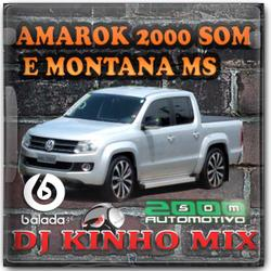 CD Amarok 2000 SOM E Montana MS 2021 DJ Kinho Mix