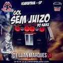 Gol 100 juizo do kaike - DJ Luan Marques - 01