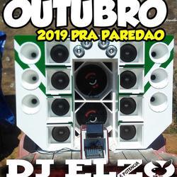 AS TOP DOS PAREDOES OUTuBRO 2019  BY DJ ELZO