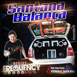 CD Santana Balanca Teta-DJ Frequency Mix
