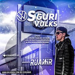 CD OS GURI DOS VOLKS - DJ RUANHR
