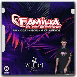 00  CD FAMILIA  ELITE AUTO SOM CACHOEIRINHA RS   DJWILL