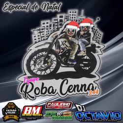 Equipe Roba Cenna 244 Especial de Natal