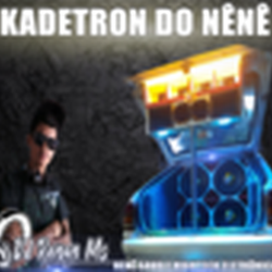 CD KADETRON DO NENE DJ RENAN MS