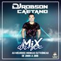01-DANCE MIX - DJ ROBSON CAETANO