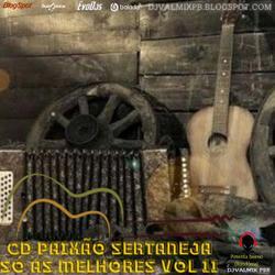CD PAIXÃO SERTANEJA SÓ AS MELHORES VOL 11