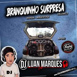 Branquinho Surpresa Volume 2
