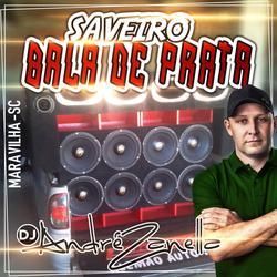 CD Saveiro Bala de Prata Dj Andre Zanela