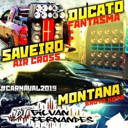 Cd Ducato Saveiro E Montana - Carnaval 2019