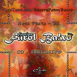 CD - Equipe Farol Baixo - EXCLUSIVO