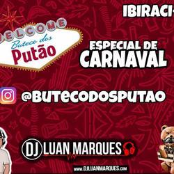 Buteco dos Putao Especial Carnaval