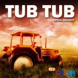 Tub Tub Especial Sertanejo