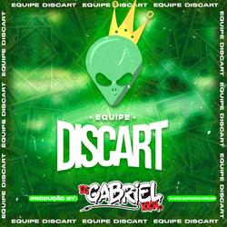 CD - EQUIPE DISCART - DJ Gabriel Kich