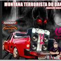 01 MONTANA TERRORISTA DO DANI MARCELINO RAMOS RS BY DJ JACSON ULMER 54 997100966