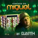 01 - CD Paredão do Miguel Dom Eliseu-PA - @djduarthoficial