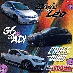 G6 do Adi Civic do Leo e Cross do Dudu