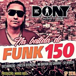 CD MC DONY NA BATIDA DO FUNK 150