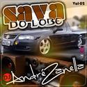 00- Sava do Lobe vol 2 - DJ Andre Zanella